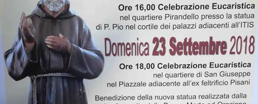 2018 09 23 - San Lorenzo Parrochia Isola Liri - Benedizione e Collocamento della statua di PAdre Pio - Splash